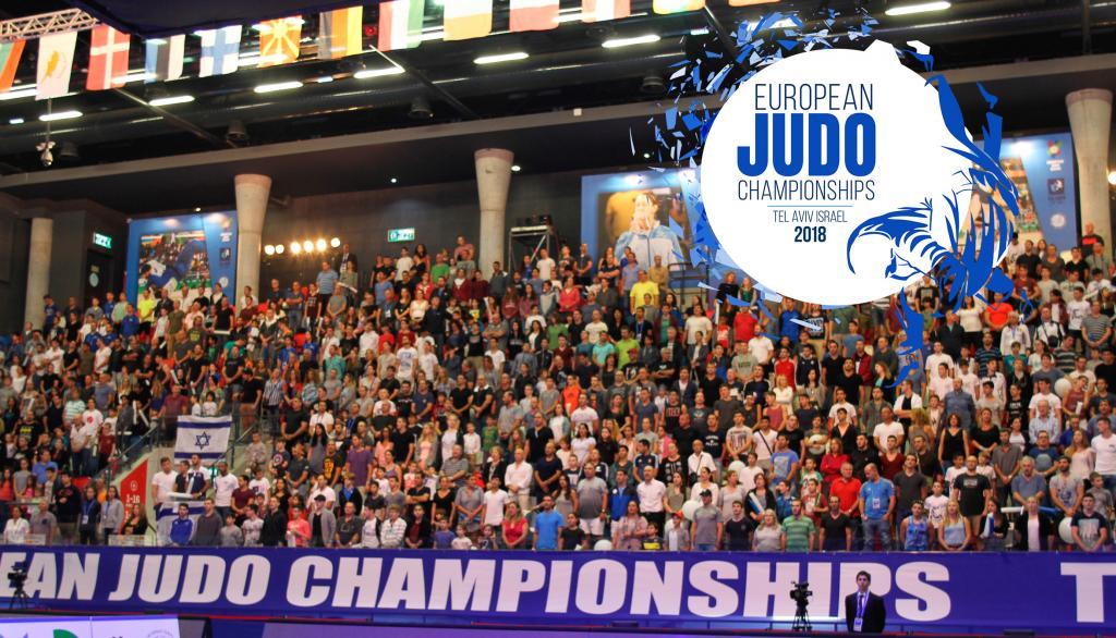 EUROPEAN JUDO CHAMPIONSHIPS 2018 TEL AVIV