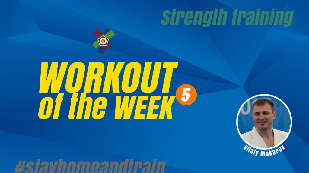WORKOUT OF THE WEEK 5: VITALY MAKAROV